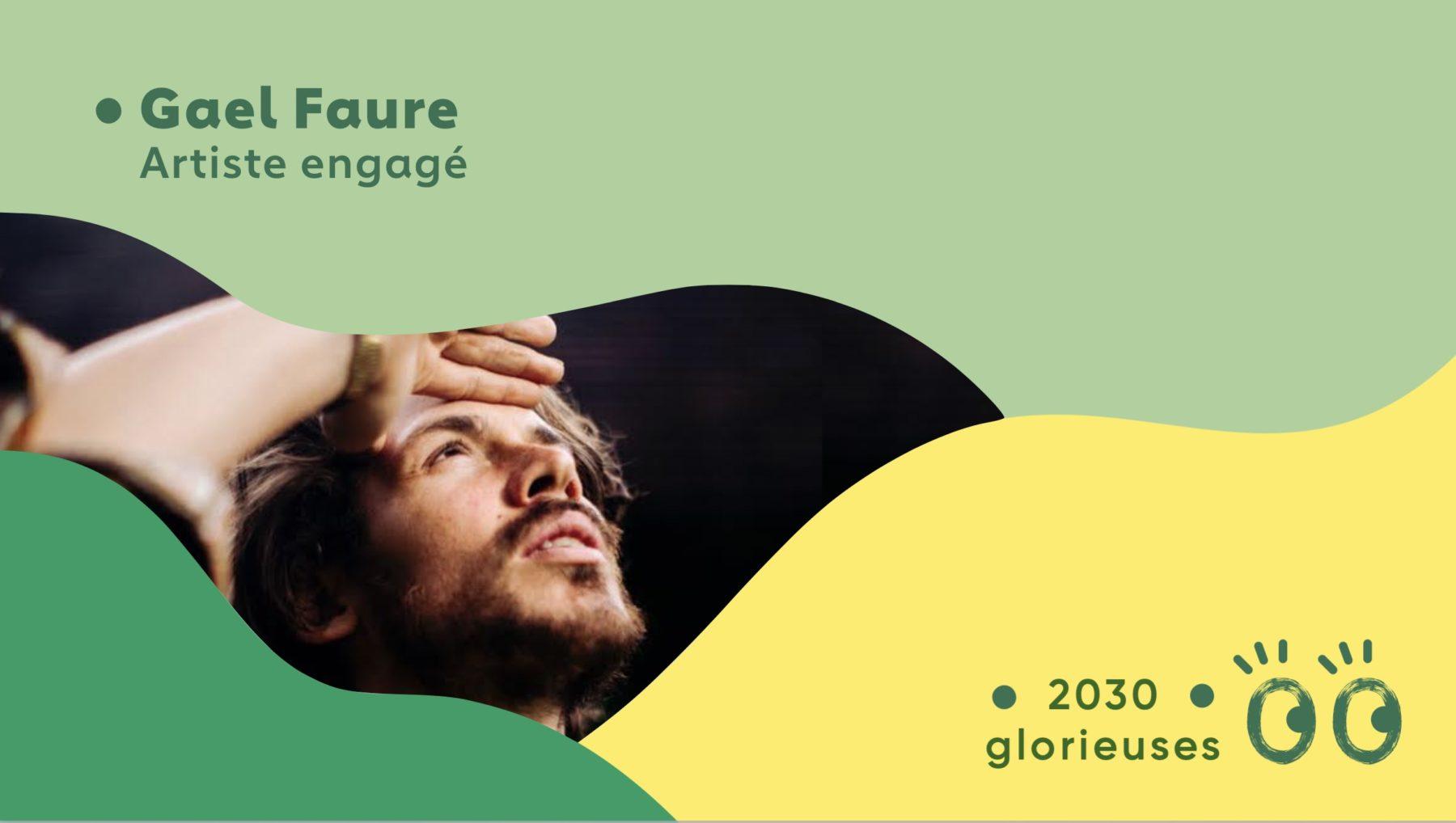 2030 Glorieuses #2: Gael Faure