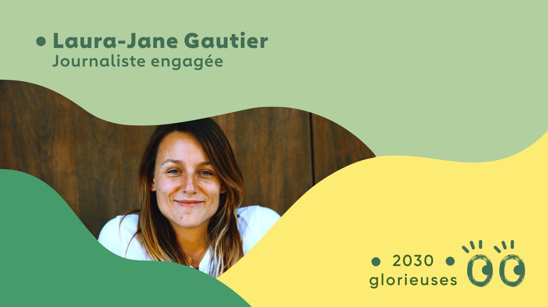 2030 Glorieuses #3: Laura-Jane Gautier