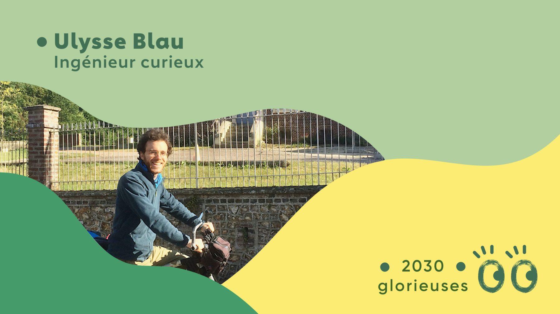 2030 Glorieuses #4: Ulysse Blau