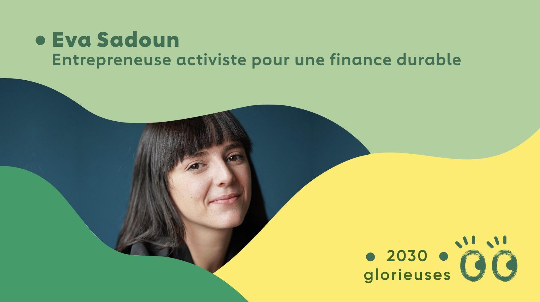 """2030 Glorieuses #7 : Eva Sadoun : """"La croissance, elle n'existe plus depuis très longtemps"""""""