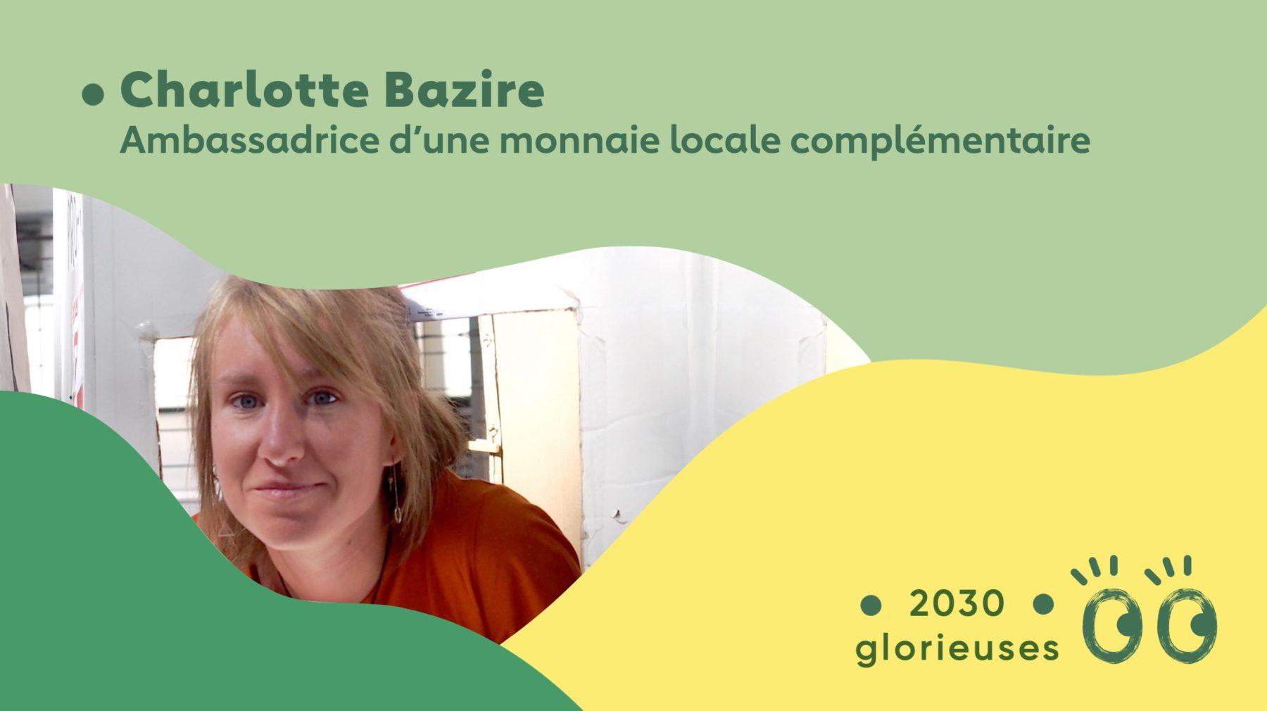 """2030 Glorieuses #22 : Charlotte Bazire : """"La monnaie peut redevenir un bien commun"""""""
