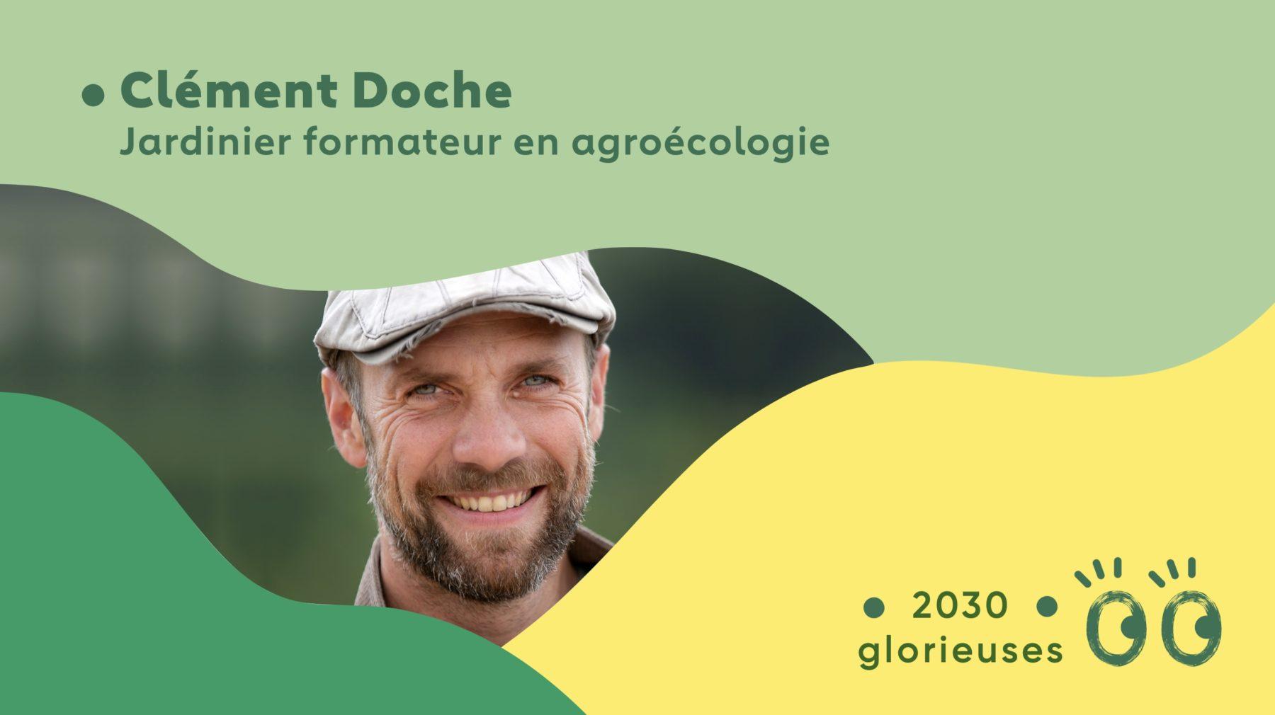 """2030 Glorieuses #31 : Clément Doche : """"Être paysan, c'est le métier le plus beau"""""""