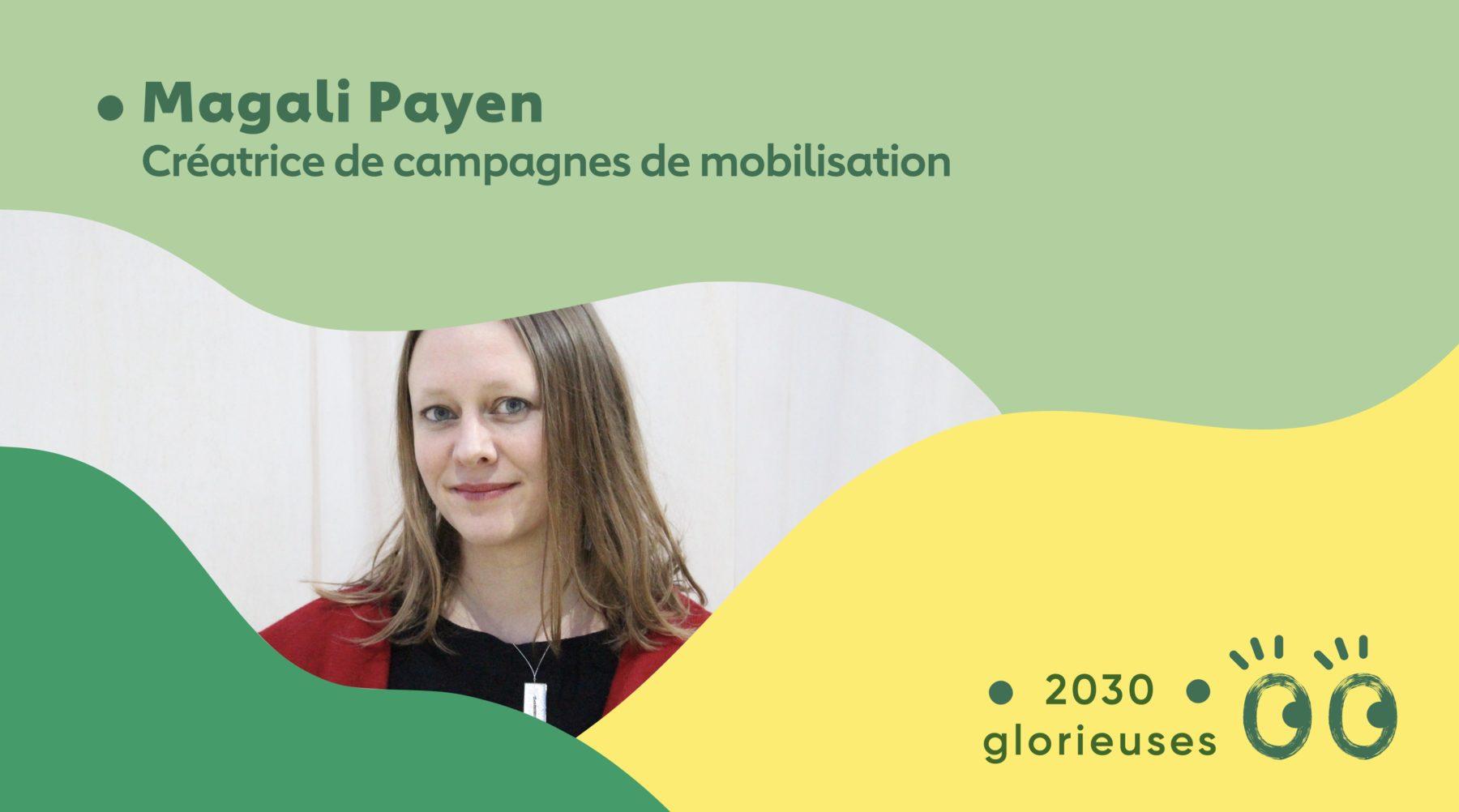 """2030 Glorieuses #41 : Magali Payen : """"Les victoires politiques commencent par des victoires culturelles"""""""