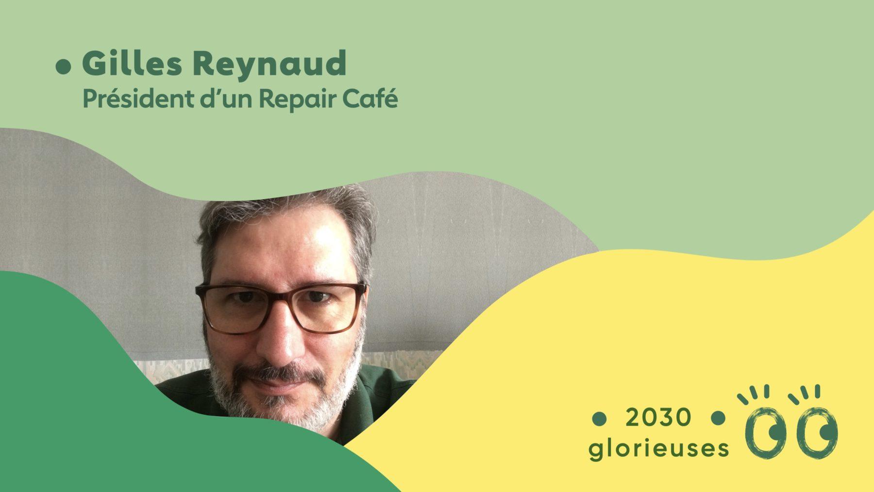 2030 Glorieuses #42 : Gilles Reynaud