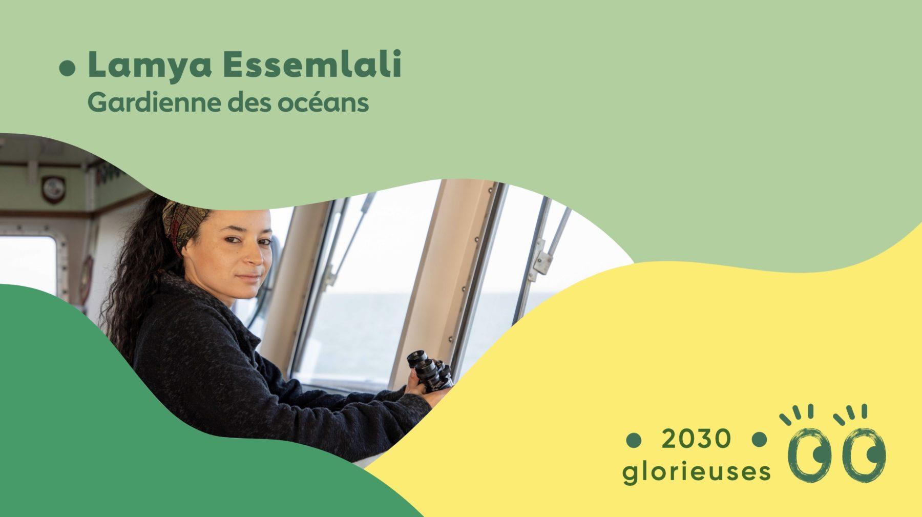 2030 Glorieuses #43 : Lamya Essemlali